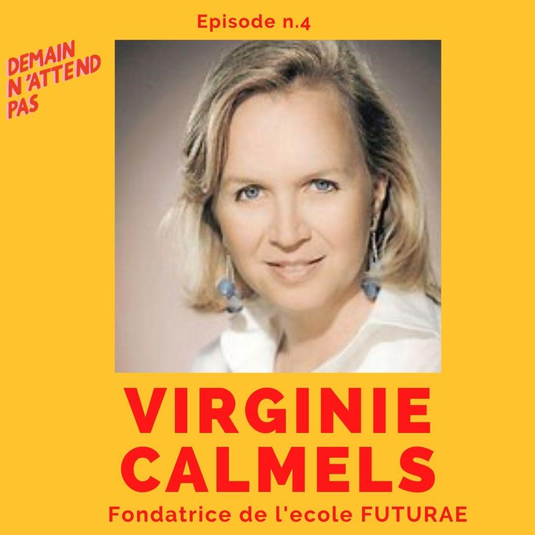 Podcast - Virginie Calmels - éducation - Demain n'attend pas
